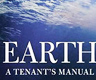 Bookcover of Earth, A Tenant's Manual