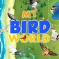 "New ""My Bird World"" iPad Game Is Great for Kids"