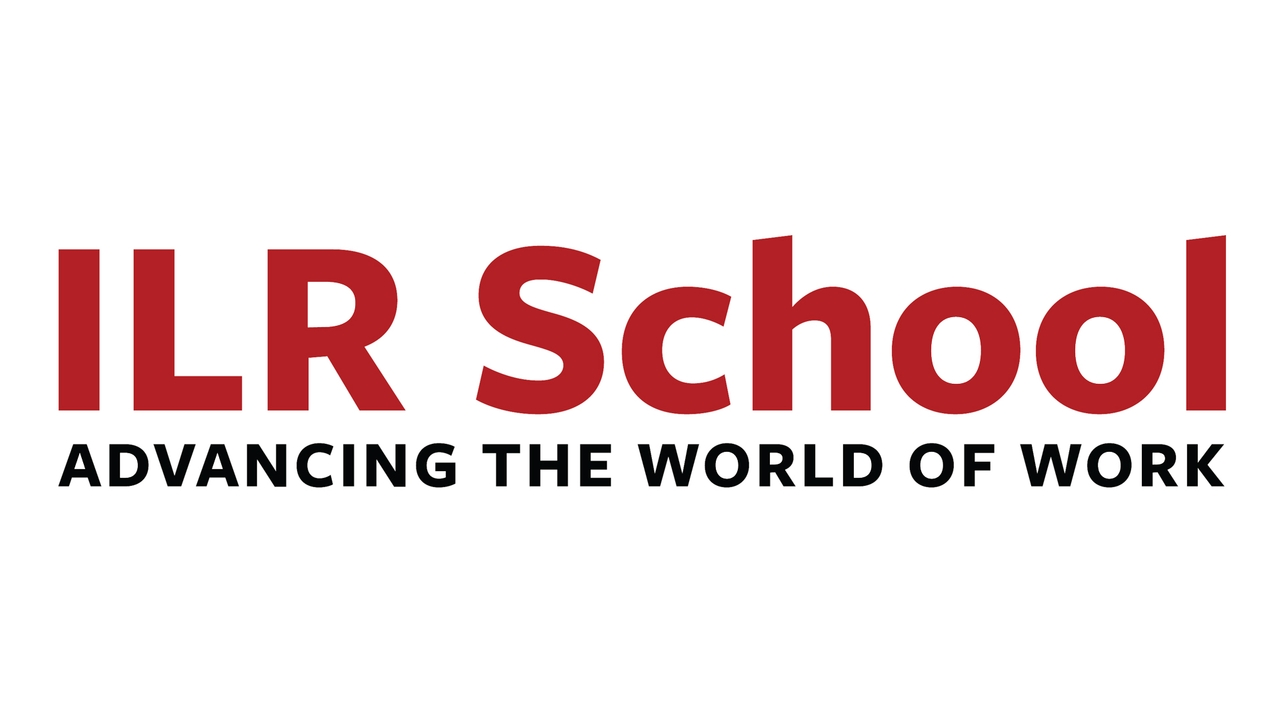 ILR School - Advancing the World of Work