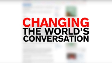 image reads 'Changing the world's conversation'