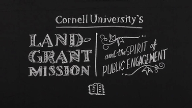 Cornell University's land-grant mission and the spirit of public engagement