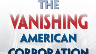 book cover reads 'The Vanishing American Corporation'