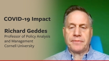 COVID-19 impact: Rick Geddes on health and infrastructure