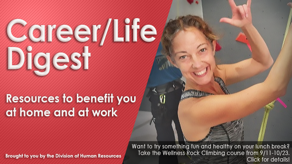 Career/Life Digest Banner - resources to benefit you at home and at work. Photo of woman waving in climbing gear