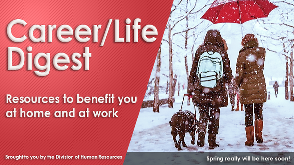 Banner with photo of women walking in snow with red umbrella and guide dog. Text: Hang in there - spring will be here soon!