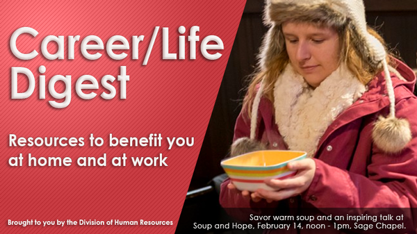 Career/Life Digest Banner - resources to benefit you at home and at work. Photo of woman in winter coat & hat holding bowl of warm soup