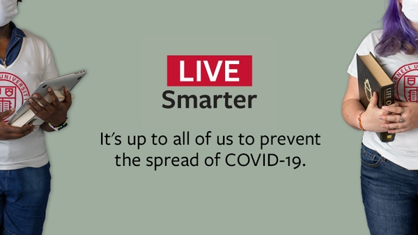 Live smarter. It's up to all of us to prevent the spread of COVID-19
